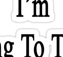 Stop Talking I'm Going To Teach Chemistry  Sticker