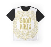 Good vibes only Hello yoga Graphic T-Shirt