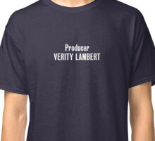 Producer Verity Lambert Classic T-Shirt