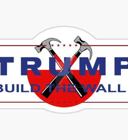 Build the wall (Donald Trump) Sticker