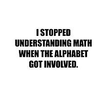 Understand Math Alphabet Photographic Print