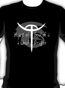 Heart of a Chief, Soul of a Dragon - Black and White T-Shirt