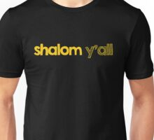 Shalom Y'all, chanukah, Jewish funny Unisex T-Shirt