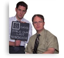 6 Days Since Our Last Nonsense - AARM Canvas Print