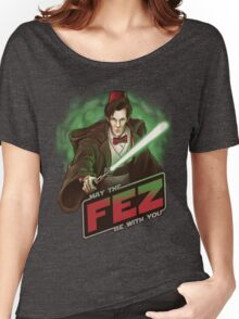 May the Fez be With You Women's Relaxed Fit T-Shirt