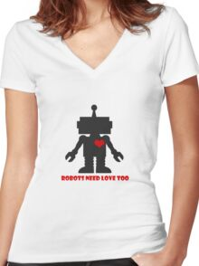 Robots need love too Women's Fitted V-Neck T-Shirt