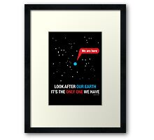 Look After Our Earth Framed Print