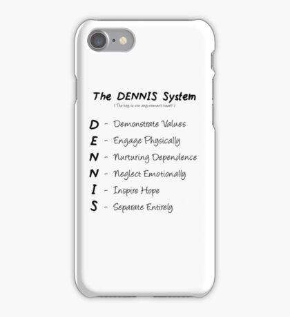 The-Dennis-System iPhone Case/Skin