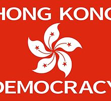 Democracy Hong Kong Flag by piedaydesigns