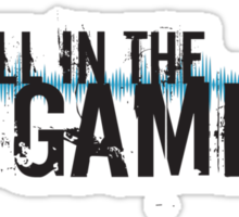 """All in the Game - """"The Wire"""" - Black Sticker"""