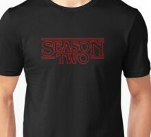 STRANGER THINGS TO COME Unisex T-Shirt