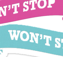 Can't Stop Sticker