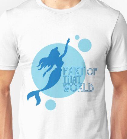 Part of That World Unisex T-Shirt