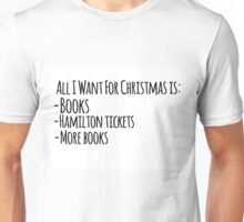 All I Want For Christmas Unisex T-Shirt