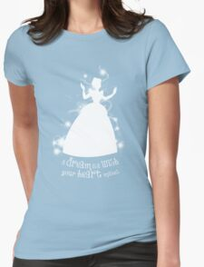 A Dream is a Wish... Womens Fitted T-Shirt