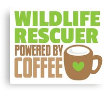 Wildlife rescuer powered by coffee Canvas Print