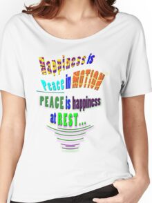 PEACE and HAPPINESS Women's Relaxed Fit T-Shirt
