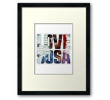Love Sosa v2 Framed Print
