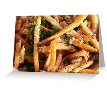 Fries Over Everything Greeting Card