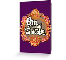 Om namah Shivaya  Greeting Card