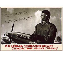 Soviet Propaganda - May Propellers Bring Peace to Our Borders (1952) Photographic Print