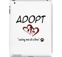 Adopt Saving On At A Time (red) iPad Case/Skin