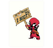 Deadpool Riot! Art Print