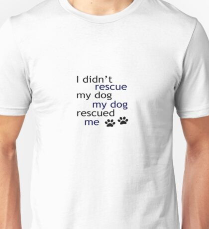 Rescue Me (blue) Unisex T-Shirt
