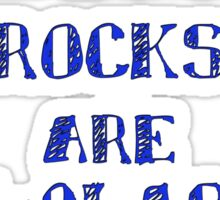 Sedimentary Rocks are Fan-clastic Sticker