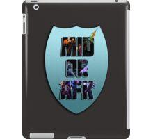 Mid or AFK iPad Case/Skin