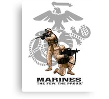 The Few, The Proud, The Marines Canvas Print