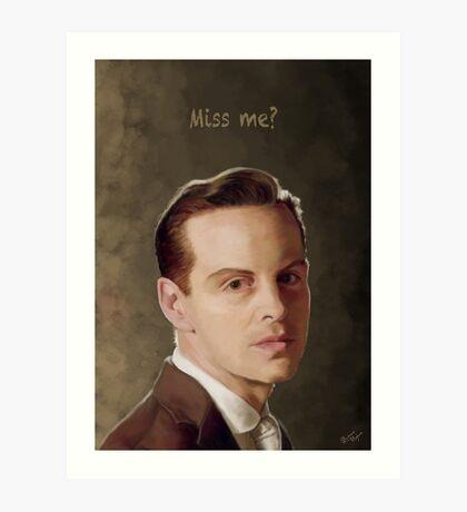 Moriarty - Miss me?  Art Print