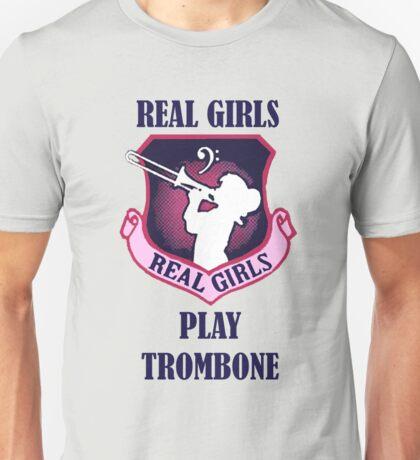 Real Girls Play Trombone Unisex T-Shirt