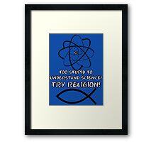 Funny atheist Framed Print