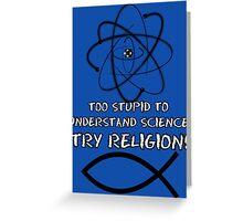 Funny atheist Greeting Card