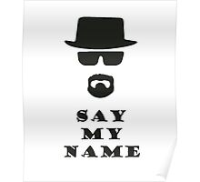 Say My Name Poster