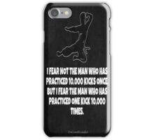 Legendary Kick Saying iPhone Case/Skin