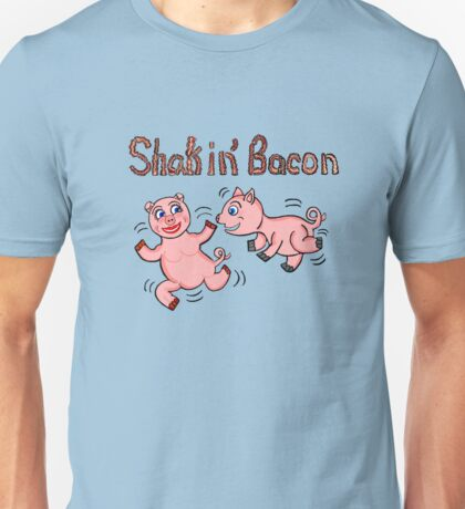 Shakin' Bacon Pigs Unisex T-Shirt