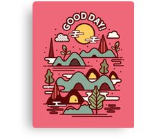 Have a Good Day Canvas Print