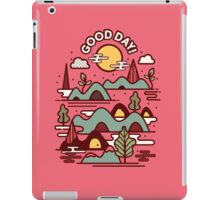 Have a Good Day iPad Case/Skin