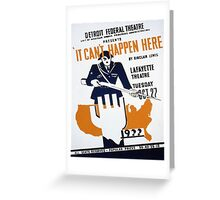 Vintage poster - It Can't Happen Here Greeting Card