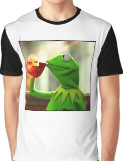 But that's none of my business Kermit Graphic T-Shirt