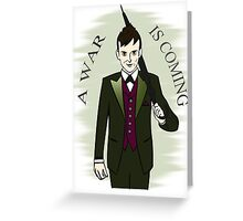 a war is coming - the penguin - gotham Greeting Card