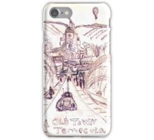 Old Town Temecula iPhone Case/Skin