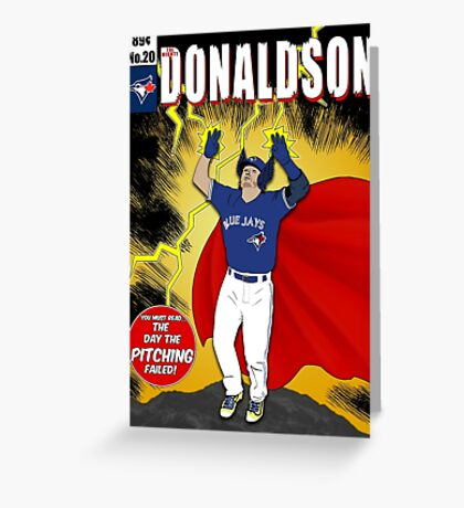 The Mighty Donaldson Greeting Card