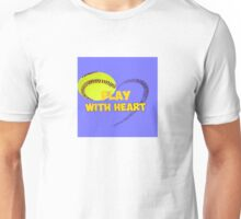 SOFTBALL play with heart Unisex T-Shirt