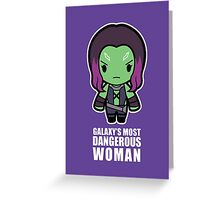 Galaxy's Most Dangerous Woman Greeting Card