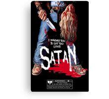 Say You Love Satan 80s Horror Podcast - Maniac Canvas Print