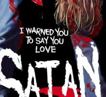 Say You Love Satan 80s Horror Podcast - Maniac Sticker