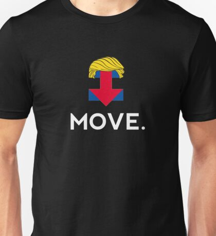 Move Trump Clinton America Doomed Unisex T-Shirt